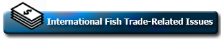 Update on International Fish Trade